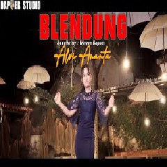 Alvi Ananta - Blendung.mp3