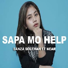 Sanza Soleman - Sapa Mo Help Ft. Near.mp3